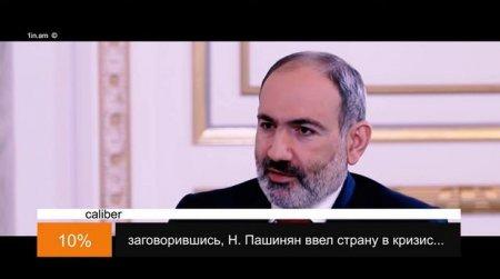 """""""Caliber""""in 20-ci buraxılışı: Ermənistanda baş verən son hadisələrin təhlili - VİDEO"""